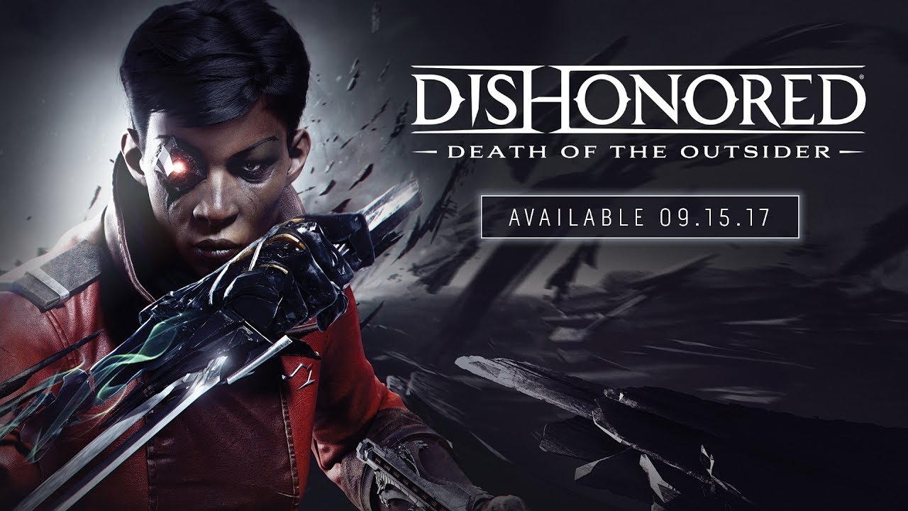 5 Things To Know About Dishonored Death Of The Outsider Player One