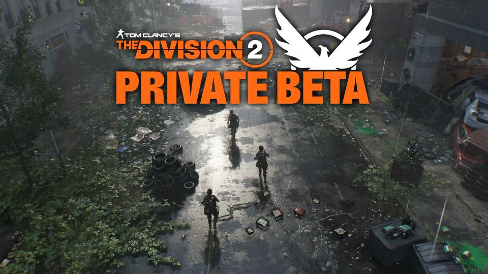 The Division 2 Private Beta Patch Notes: Recent Update Fixes