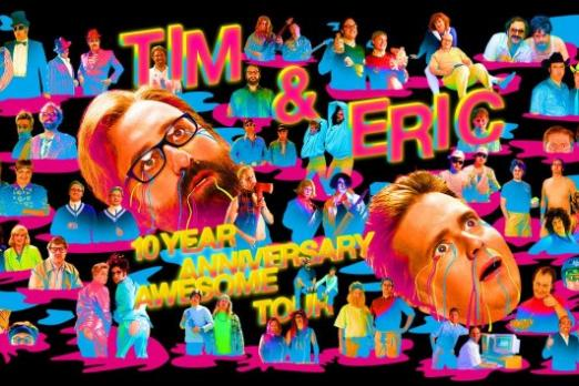 Tim and Eric 10th Anniversary Special