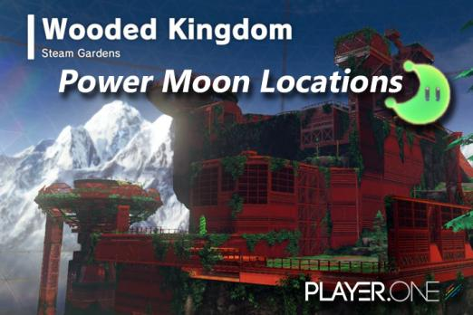 Power Moon Locations Wooded Kingdom