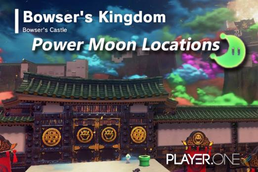 super mario odyssey bowser s kingdom power moon locations player one