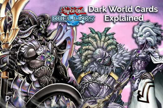 Yu-Gi-Oh! Duel Links Dark World Deck Explained | Player One