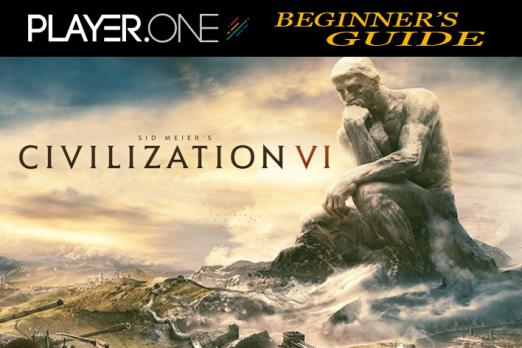 Civilization VI Beginner's Guide