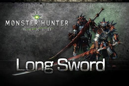 Monster Hunter World Long Sword Combos: Is It the Best Weapon For