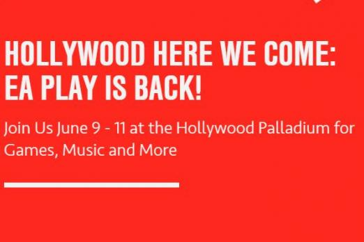 EA Play 2018 returns to the Hollywood Palladium June 9 - 11